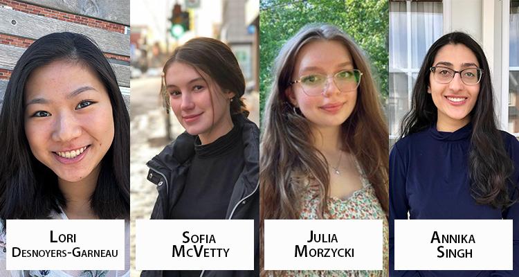 MITACS/FRQNT College-Level Research Internship Award recipients. From left to right: Lori Desnoyers-Garneau, Sofia McVetty, Julia Morzycki and Annika Singh